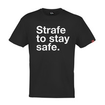 tee-shirt strafe to stay safe by funkrush