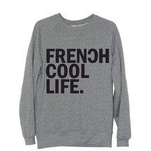 sweat-shirt frenchcool life. by frenchcool